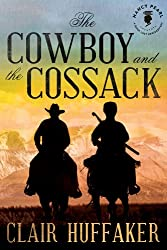 The Cowboy and the Cossack (Nancy Pearl's Book Lust Rediscoveries) (English Edition)