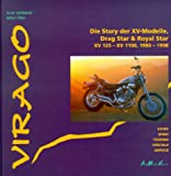 Virago - Die Story der XV-Modelle, Drag Star & Royal Star XV 125 - XV 1100, 1980 - 1998