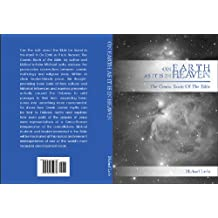 ON EARTH AS IT IS IN HEAVEN,  The Cosmic Roots of the Bible