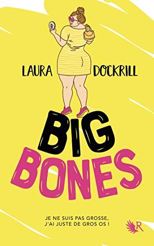 Big Bones - Laura Dockrill (2018) sur Bookys