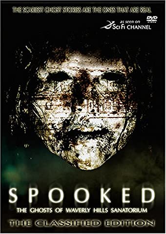 Spooked: The Ghosts of Waverly Hills Sanatorium [DVD] [Region 1] [US Import] [NTSC]