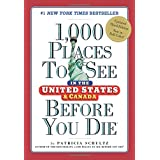 1,000 Places to See in the United States and Canada Before Y (1000 Places to See/Before Die)