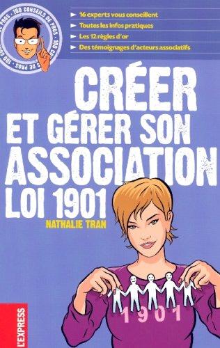 Créer et gérer son association Loi 1901 par Nathalie Tran