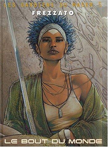 Les Gardiens du Maser, tome 5 : Le bout du monde