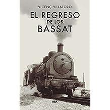 El regreso de los Bassat (CRÓNICA)