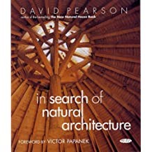 In Search of Natural Architecture