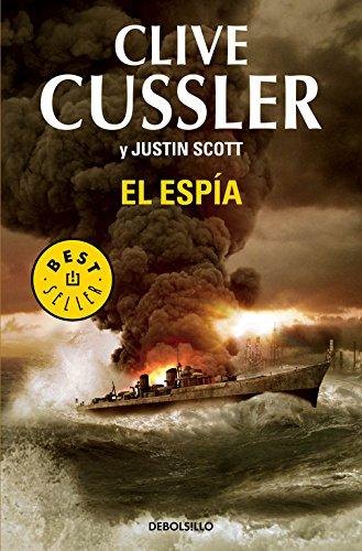 El espía (Isaac Bell 3) (BEST SELLER) por Clive Cussler