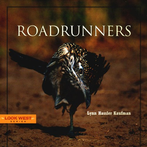 Roadrunners (Look West Series)