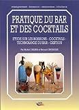 Pratique du bar et des cocktails