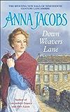 Down Weavers Lane (Staleys Series Book 1)