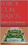 Image de FÚTBOL CON DADOS: JUEGO DE ESTRATEGIA