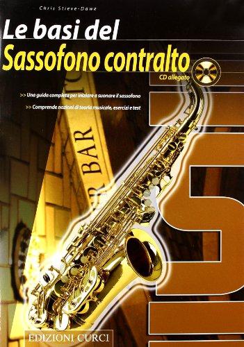 Le basi del sassofono contralto. Con CD Audio