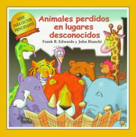Animales Perdidos En Lugares Desconocidos par Frank B. Edwards