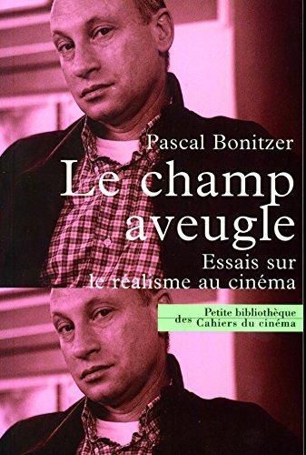 Le champ aveugle par Pascal Bonitzer