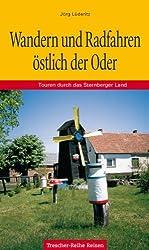 Wandern und Radfahren östlich der Oder - Touren durch das Sternberger Land