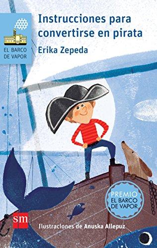 Instrucciones para convertirse en pirata (El Barco de Vapor Azul ...