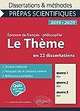 Thème et les trois uvres. Epreuve de français/philo. Prépas scientifiques 2019-2020