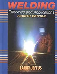 [Welding: Principles and Applications] (By: Larry F. Jeffus) [published: October, 1997]