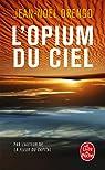 L'Opium du ciel  par Orengo