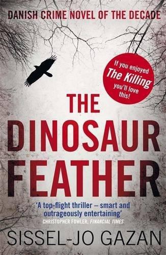 The Dinosaur Feather by Sissel-Jo Gazan (2012-03-29)