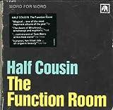 Songtexte von Half Cousin - The Function Room