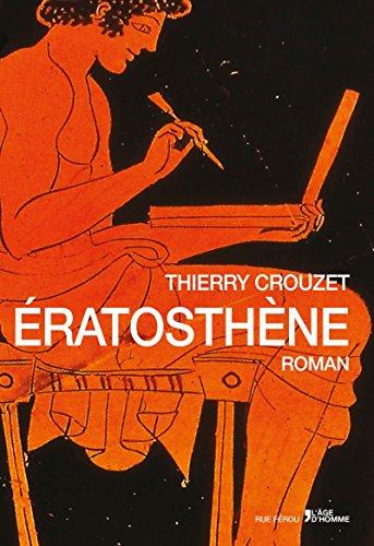 Eratosthène - Thierry Crouzet