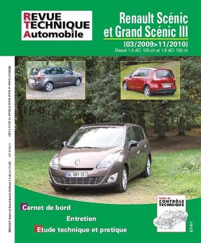 RTA B756 Scenic III : 1.5dci 105ch, 1.9dci 130 ch par Revue technique automobile