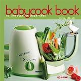 Babycook Book. Nueva edición: 85 recetas de papá-chef (Cocina práctica)