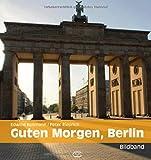 Guten Morgen, Berlin: Bildband