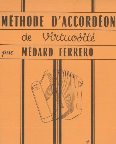 HOHNER FERRERO M. - METHODE DE VIRTUOSITE - ACCORDÉON Educational books Accordion