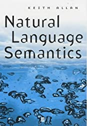 Natural Language Semantics P by Keith Allan (2001-01-15)