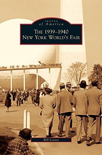 1939-1940 New York World's Fair by Bill Cotter (2009-06-10)