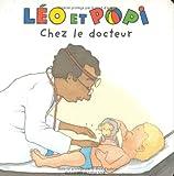 Léo et Popi chez le docteur / Claire Clément, illustrateur Helen Oxenbury   Clément, Claire (1955-....)