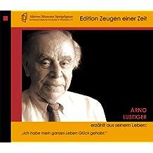"""Arno Lustiger erzählt aus seinem Leben: """"Ich hab mein ganzes Leben Glück gehabt."""""""