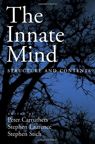 The Innate Mind: Structure and Contents (EVOLUTION COGNITION SERIES EVC)