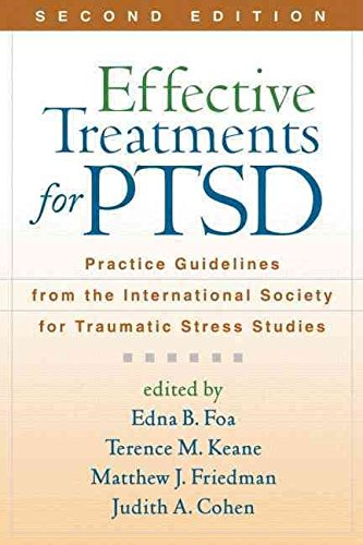 [Effective Treatments for PTSD: Practice Guidelines from the International Society for Traumatic Stress Studies] (By: Edna B. Foa) [published: December, 2010]