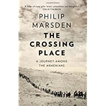 The Crossing Place by Philip Marsden (2015-04-09)