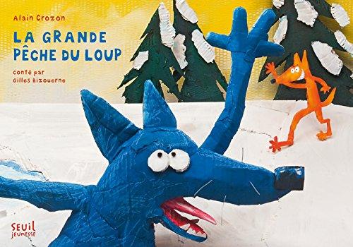 La Grande Pêche du loup par Gilles Bizouerne