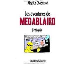 Les aventures de Megablairo