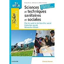 Fiches d'activités - Sciences et techniques sanitaires et sociales - 1ere ST2S: Etat de santé et de bien-être social ; Protection sociale ; Démarche d'étude