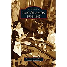 Los Alamos: 1944-1947