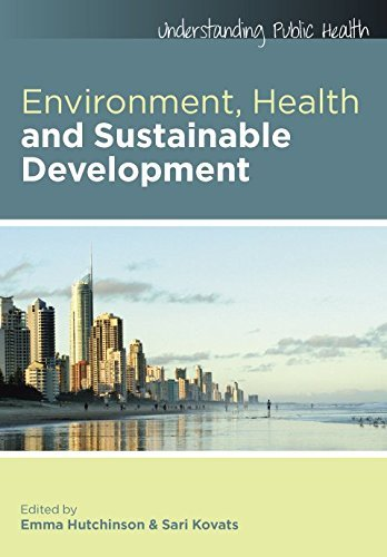 Environment, Health And Sustainable Development (English Edition)