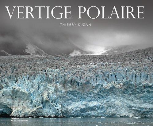 Vertige polaire par Thierry Suzan