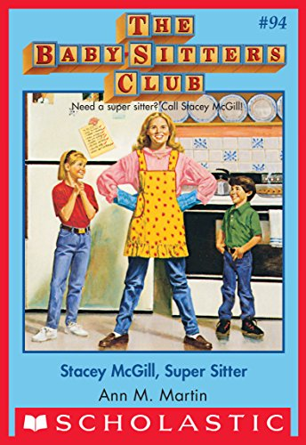 The Baby-Sitters Club #94: Stacey McGill, Super Sitter (English Edition) -