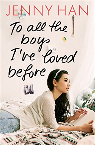 To all the boys I've loved before von [Han, Jenny]