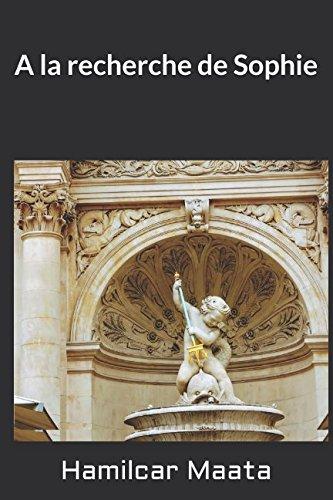 A la recherche de Sophie: Chasse aux trsors romantique  Paris