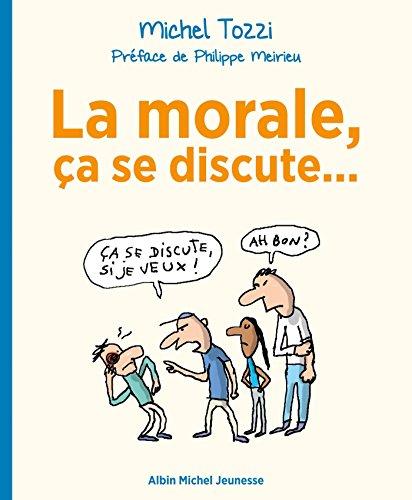La Morale, ça se discute... (A.M. DOCUS)