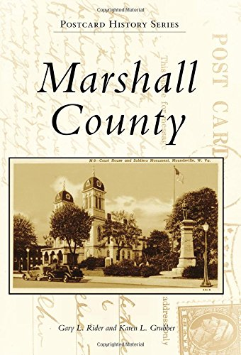 Marshall County (Postcard History) - Serie Grubber