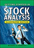 Getting Started in Stock Analysis: Illustrated Edition (The Getting Started In Series)