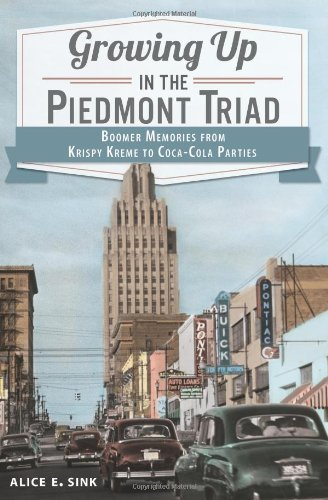 growing-up-in-the-piedmont-triad-boomer-memories-from-krispy-kreme-to-coca-cola-parties